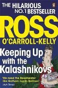 Keeping Up With the Kalashnikovs