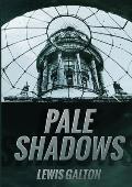 Pale Shadows