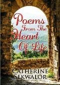 Poems from the Heart of Life