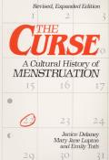 Curse Revised Edition A Cultural History Of Menstruation