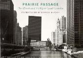 Prairie Passage The Illinois & Michi