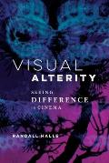 Visual Alterity, 1: Seeing Difference in Cinema