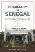 Pharmacy in Senegal: Gender, Healing, and Entrepreneurship