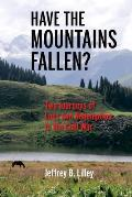 Have the Mountains Fallen?: Two Journeys of Loss and Redemption in the Cold War