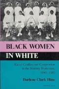 Black Women In White Racial Conflict &