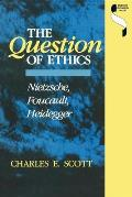 Question Of Ethics Nietzsche Foucault