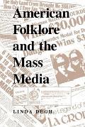 American Folklore & The Mass Media