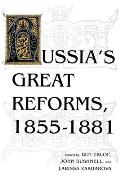 Russiaas Great Reforms, 1855a 1881