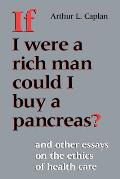 If I Were a Rich Man Could I Buy a Pancreas