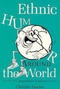 Ethnic Humor Around the World