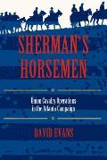 Shermans Horsemen Union Cavalry Operations in the Atlanta Campaign