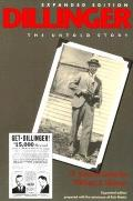 Dillinger The Untold Story Revised Edition