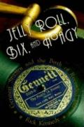 Jelly Roll Bix & Hoagy Gennett Studios & The Birth Of Recorded Jazz