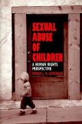 Sexual Abuse of Children A Human Rights Perspective