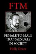 Ftm Female To Male Transsexuals In Socie