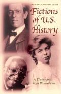 Fictions of U S History A Theory & Four Illustrations