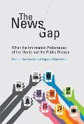 News Gap When The Information Preferences Of The Media & The Public Diverge