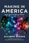 Making in America From Innovation to Market