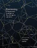 Processing, Second Edition: A Programming Handbook for Visual Designers and Artists