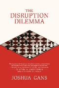 Disruption Dilemma
