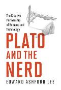 Plato and the Nerd: The Creative Partnership of Humans and Technology