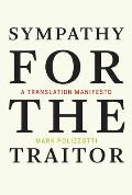 Sympathy for the Traitor
