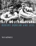 Householders Robert Duncan & Jess