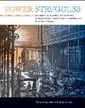 Power Struggles Scientific Authority & the Creation of Practical Electricity Before Edison