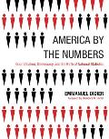 America by the Numbers: Quantification, Democracy, and the Birth of National Statistics