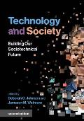 Technology and Society, Second Edition: Building Our Sociotechnical Future