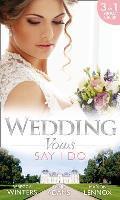 Wedding Vows: Say I Do