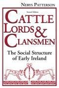 Cattle Lords & Clansmen The Social Structure of Early Ireland