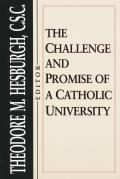 Challenge & Promise of a Catholic University