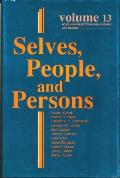 Selves, People, & Persons: What Does It Mean to Be a Self?, Vol. 13