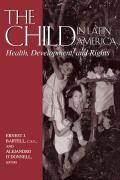 Child in Latin America: Health, Development, and Rights
