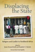 Displacing the State Religion & Conflict in Neoliberal Africa