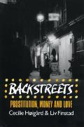 Backstreets Prostitution Money & Love