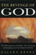 Revenge Of God The Resurgence Of Islam