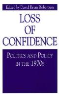 Loss Of Confidence Politics & Policy In