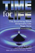 Time For Life The Surprising Ways Americ