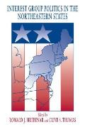 Interest Group Politics in the Northeastern States