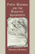 Poetic Madness and the Romantic Imagination