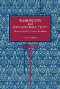Washington and His Generals, 1776: The Legends of the American Revolution
