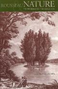 Rousseau, Nature, and the Problem of the Good Life