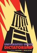 Universities Under Dictatorship
