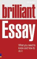 Brilliant Essay: What You Need To Know and How To Do It