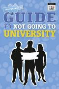 Ngtu Guide To Not Going To University