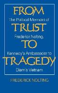 From Trust To Tragedy The Political Me