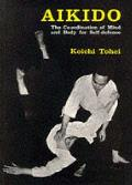 Aikido: Coordination of Mind and Body for Self Defence (Uk Edition)