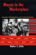 Mayas in the Marketplace Tourism Globalization & Cultural Identity